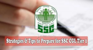 Strategies Tips to Prepare for SSC CGL Tier 1